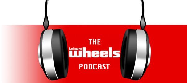 Leisure Wheels Podcast Episode 9